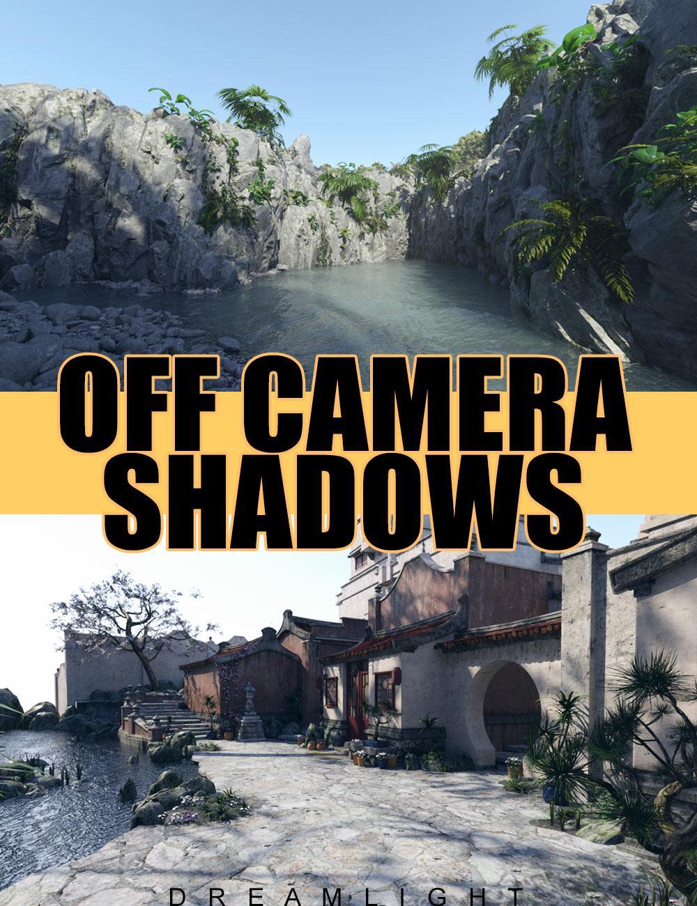 Off Camera Shadows
