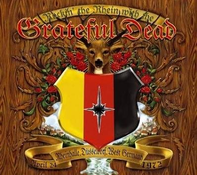 Grateful Dead - Rockin' The Rhein With The Grateful Dead (2004)
