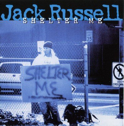 Jack Russell - Shelter Me (1996)