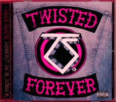 VA - Twisted Forever – A Tribute to the Legendary Twisted Sister  (2001)