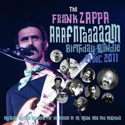 Frank Zappa - The Frank Zappa Aaafnraaaaam Birthday Bundle (2011)