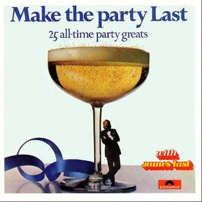 James Last  - Make The Party Last (1975)