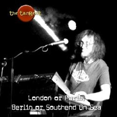 The Tangent - London or Paris, Berlin or Southend On Sea (2011)