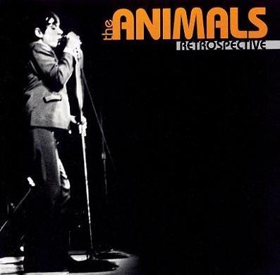 Eric Burdon & The Animals - Retrospective (2004)