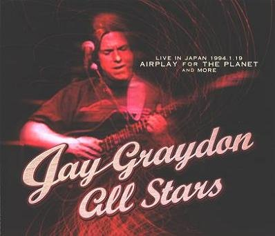 Jay Graydon All Stars - Airplay For The Planet Live In Japan 1994.1.19  (2008)