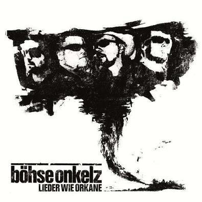 Boehse Onkelz - Lieder Wie Orkane  (2011)