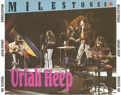 Uriah Heep - Milestones (1989)