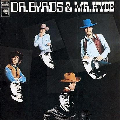 Скачать The Byrds - Dr. Byrds & Mr. Hyde (1968) Бесплатно