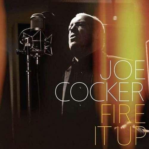 Скачать Joe Cocker - Fire It Up (2012) Бесплатно