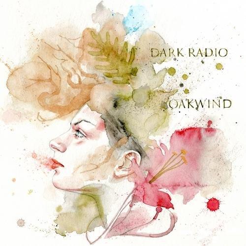 Dark Radio - Oakwind (2012)