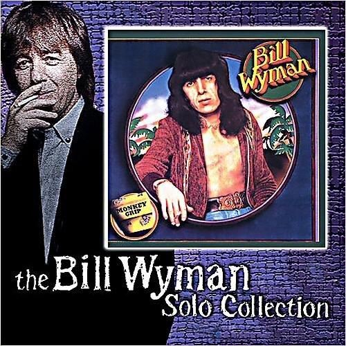 Скачать Bill Wyman - The Bill Wyman Solo Collection (2006) Бесплатно
