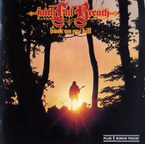 Скачать Faithful Breath - Back On My Hill (1980) Бесплатно