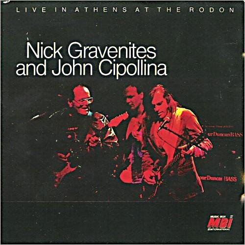 Скачать Nick Gravenites & John Cipollina - Live In Athens At The Rodon (2011) Бесплатно