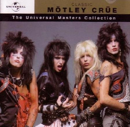 Скачать Motley Crue - The Universal Masters Collection (2004) Бесплатно