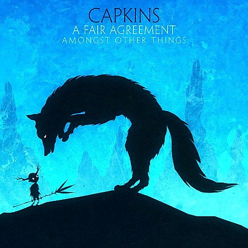 Скачать Capkins – A Fair Agreement, Amongst Other Things (2013) Бесплатно