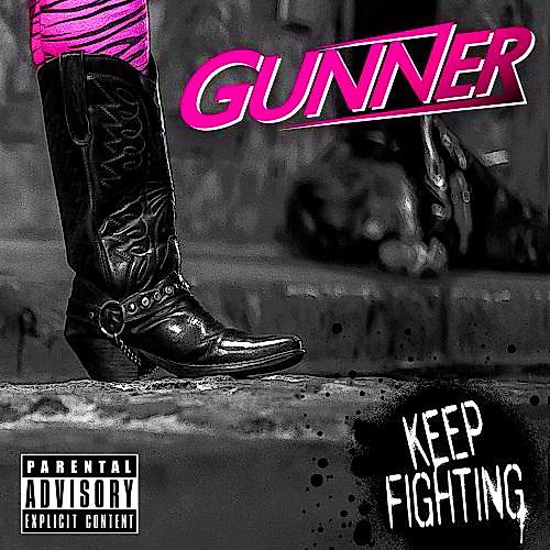 Скачать Gunner - Keep Fighting (2014) Бесплатно