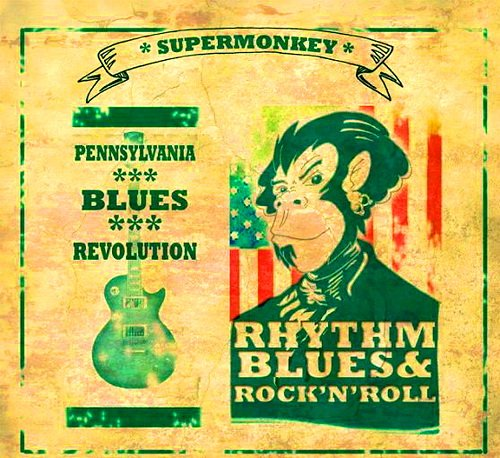Скачать Supermonkey - Pennsylvania Blues Revolution (2014) Бесплатно