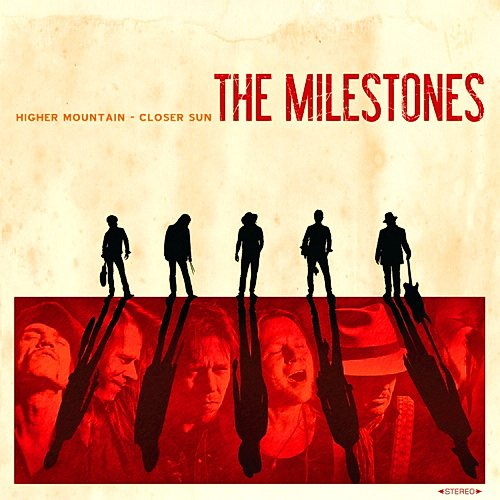 Скачать The Milestones - Higher Mountain Closer Sun (2014) Бесплатно