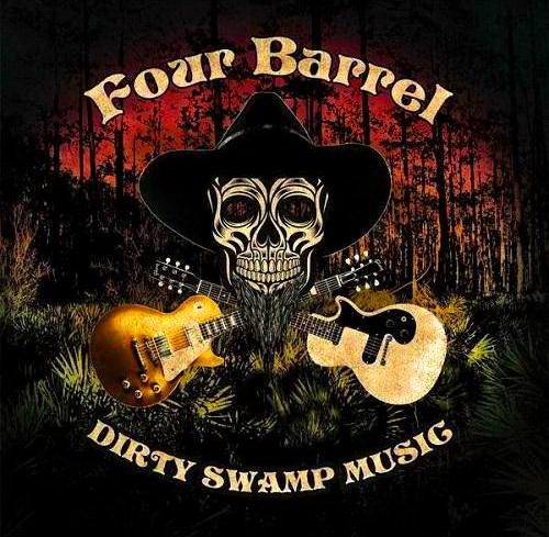 Four Barrel - Dirty Swamp Music (2014)