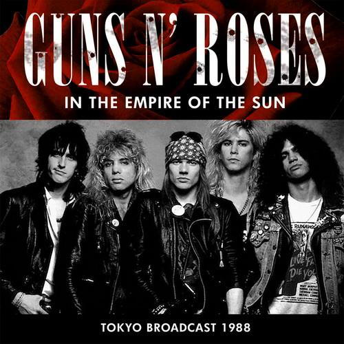 Guns N Roses - In The Empire Of The Sun Live (2016)