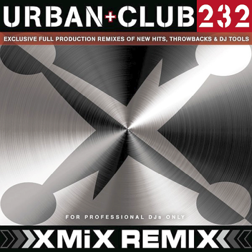 X-MiX Urban & Club Series 232 (2018)