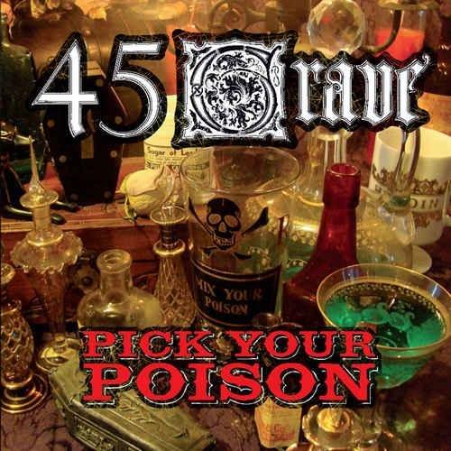 45 Grave - Pick Your Poison (2012)