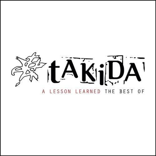 Takida - A Lesson Learned: The Best Of  (2012)