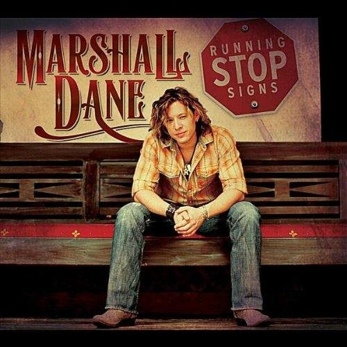 Marshall Dane - Running Stop Signs (2012)