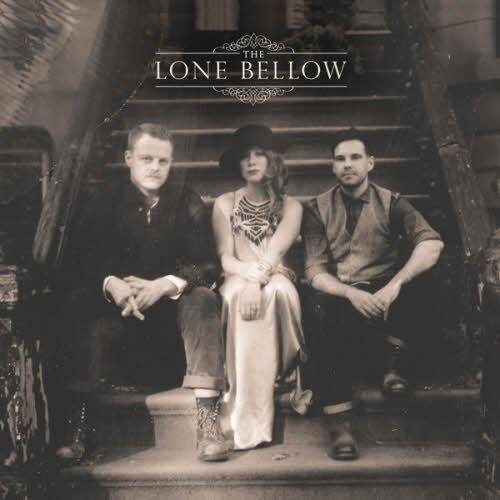 The Lone Bellow  - The Lone Bellow (2013)