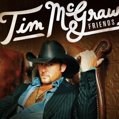 Tim McGraw  - Tim McGraw & Friends (2013)