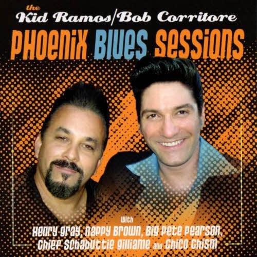 Kid Ramos & Bob Corritore - The Phoenix Blues Sessions  (2012)
