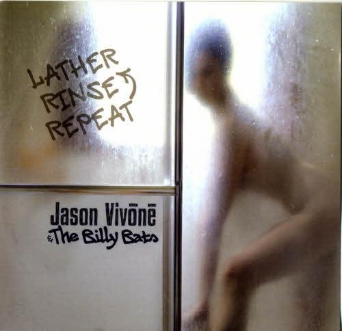 Скачать Jason Vivone & the Billy Bats - Lather Rinse Repeat (2012) Бесплатно