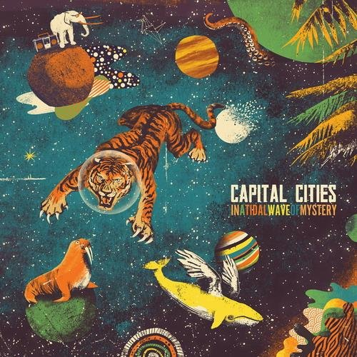 Скачать Capital Cities - In A Tidal Wave of Mystery (2013) Бесплатно