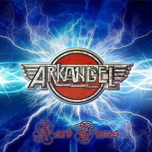 Скачать Arkangel - Hard Times (2013) Бесплатно