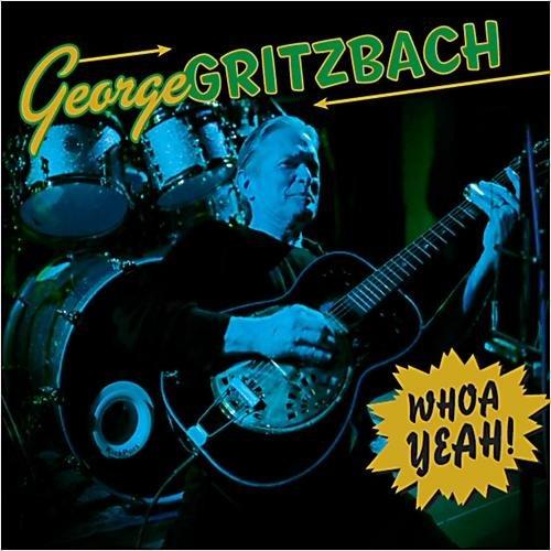 Скачать George Gritzbach - Whoa Yeah! (2013) Бесплатно