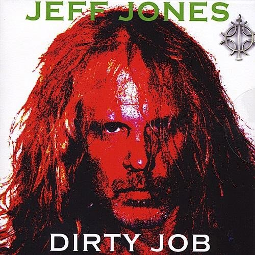 Скачать Jeff Jones - Dirty Job (2011) Бесплатно