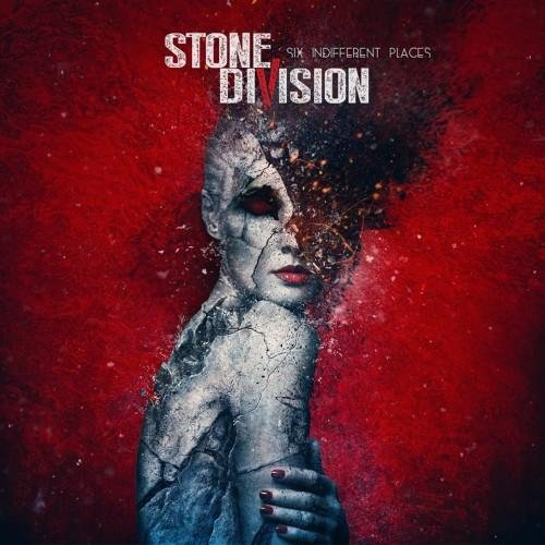 StoneDivision - Six Indifferent Places (2014)
