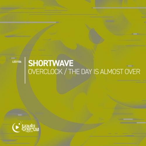 Shortwave - Overclock (Original Mix) [2021]