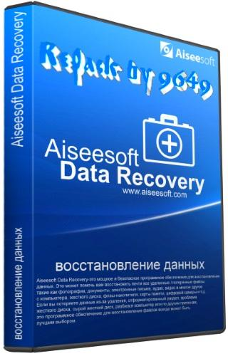 Aiseesoft Data Recovery 1.2.10 RePack & Portable by 9649