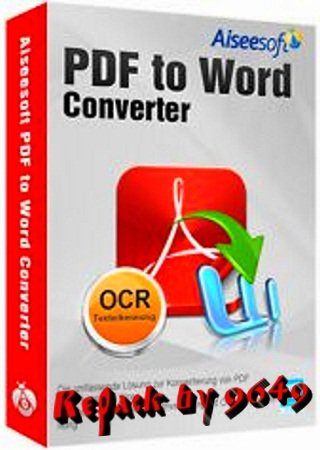 Aiseesoft PDF to Word Converter 3.3.36 RePack & Portable by 9649