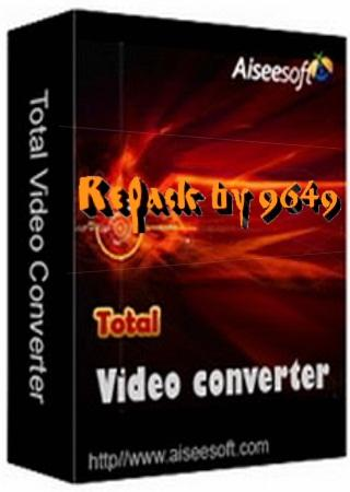 Aiseesoft Total Video Converter 9.2.38 RePack & Portable by 9649
