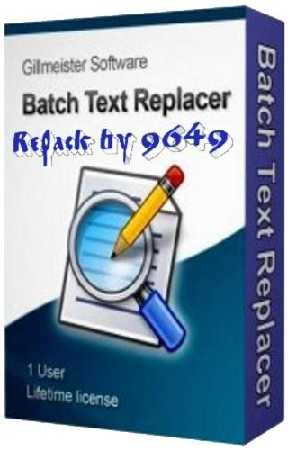 Batch Text Replacer 2.13.5 RePack & Portable by 9649
