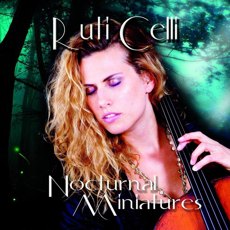 RutiСеlli - Nосturnаl Мiniаturеs (2015)