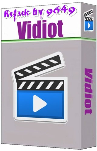Vidiot 0.3.30 RePack & Portable by 9649