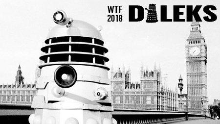 WTF Daleks 2018