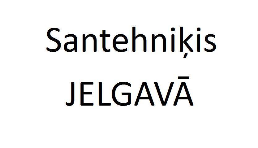 santehniķis Jelgavā