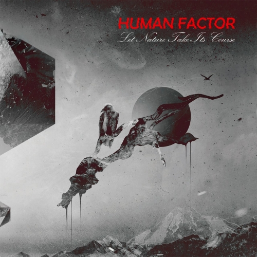Human Factor - Let Nature Take Its Course (2018)